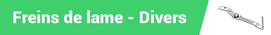 Freins de lames - Divers